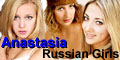 Russian ladies are waiting for you at Anastasia!